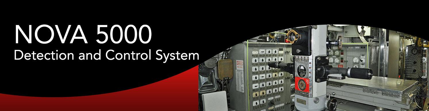 NOVA-5000 Detection and Control System